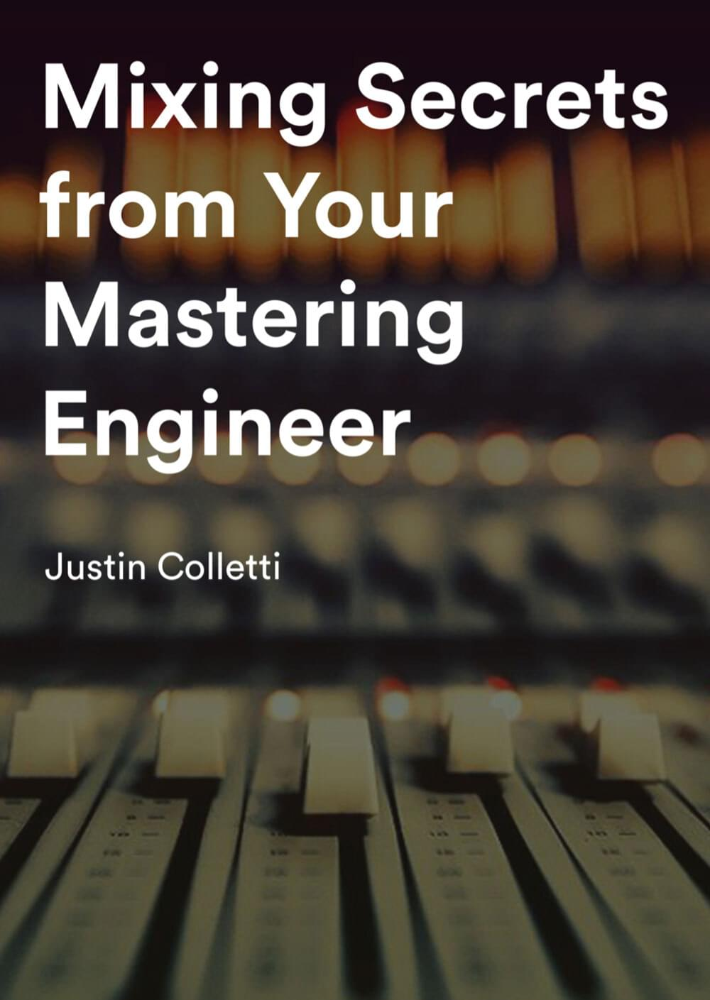 Mixing Secrets from your Mastering Engineer eBook